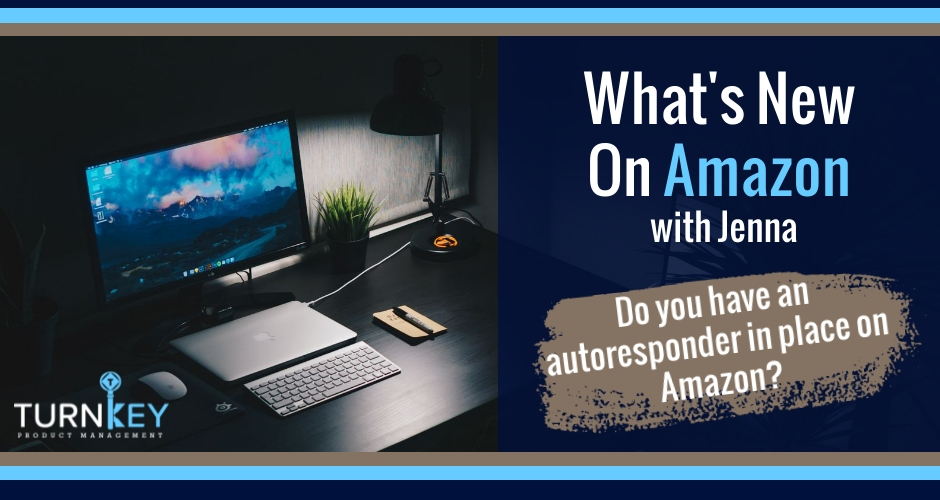 Episode 42: What's New on Amazon? What you NEED to Know About Autoresponders