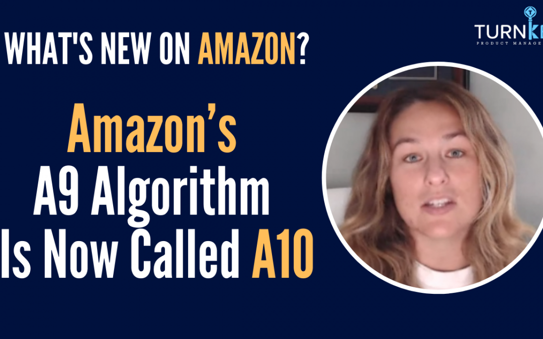 Episode 55: 10 Minutes to Learn about Amazon A10 Algorithm Changes